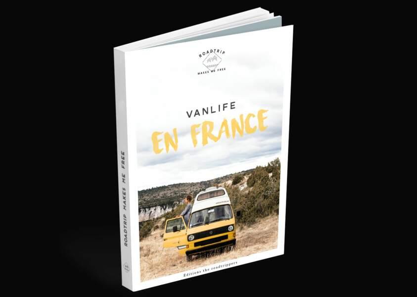VanLife en France, sur les routes de l'Hexagone